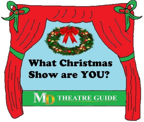 Quiz: What Christmas Show Are You? | Maryland Theatre Guide