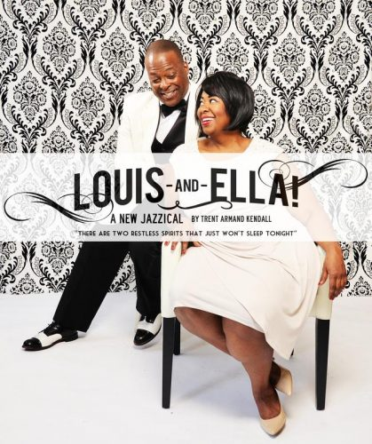 Theatre News: Interview with Trent Armand Kendall and J. Ernest Green about 'Louis-and-Ella! – a New Jazzical'