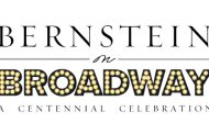 Concert Review: 'Bernstein on Broadway' at The John F. Kennedy Center for the Performing Arts