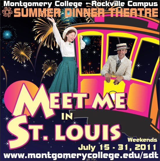 Meet Me in St. Louis at Montgomery College Summer Dinner Theatre