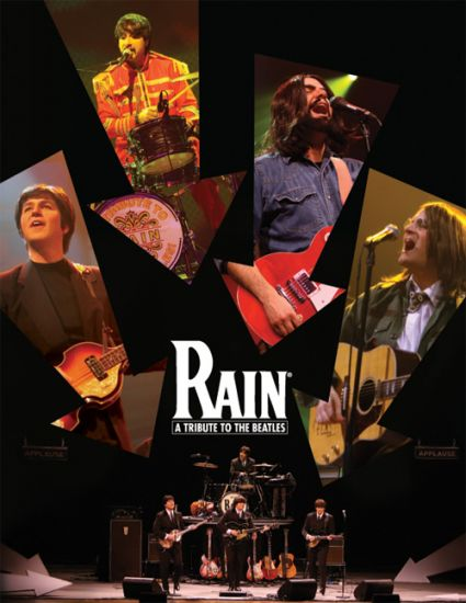 Rain: A Tribute to The Beatles at Hippodrome Theatre at France-Merrick Performing Arts Center