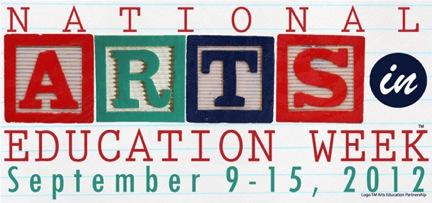 Arts in Education Week, September 9 - 15, 2012