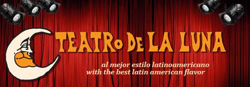 Theatre News: Teatro de la Luna Receives Grant from Mayor's Office on Latino Affairs