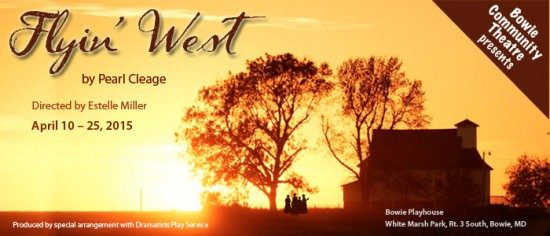 News: Bowie Community Theatre presents 'Flyin' West'