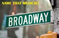 Quiz: Name That Musical #1