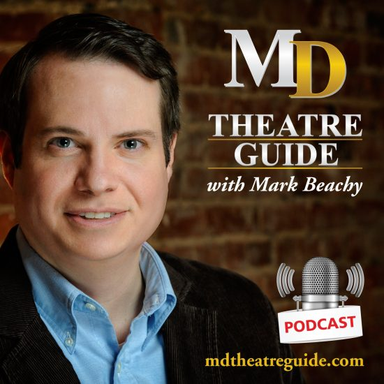 News: 'MD Theatre Guide with Mark Beachy' Podcast to Premiere on Blog Talk Radio