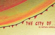 Fringe Review: 'The City Of...' at Arena Stage Cradle