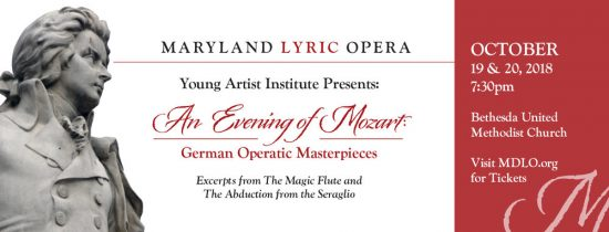 Music News: MDLO Young Artist Institute Presents 'An Evening of Mozart: German Operatic Masterpieces'