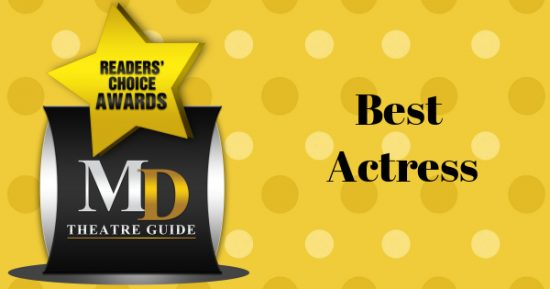Voting Ballot: 'Best Actress' as Part of MD Theatre Guide's Best of 2018 Readers' Choice Awards