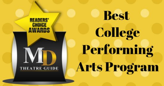 Voting Ballot: 'Best College Performing Arts Program' as Part of MD Theatre Guide's Best of 2018 Readers' Choice Awards