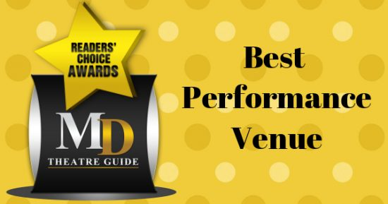 Voting Ballot: 'Best Performance Venue' as Part of MD Theatre Guide's Best of 2018 Readers' Choice Awards