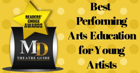 Voting Ballot: 'Best Performing Arts Education for Young Artists' as Part of MD Theatre Guide's Best of 2018 Readers' Choice Awards
