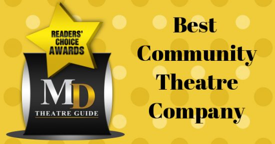 Voting Ballot: 'Best Community Theatre Company' as Part of MD Theatre Guide's Best of 2018 Readers' Choice Awards