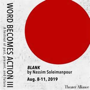 Theatre Review: 'Blank,' Word Becomes Action III: A Festival of Past, Present and Future at Theater Alliance