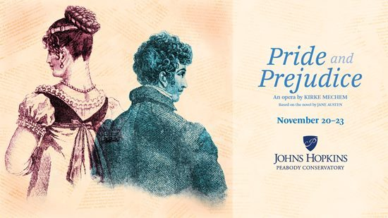 Opera News:  Peabody Opera Theatre Presents Staged Premiere of Kirke Mechem's Pride and Prejudice