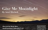 Theatre Notice: 'Give Me Moonlight' at Rapid Lemon