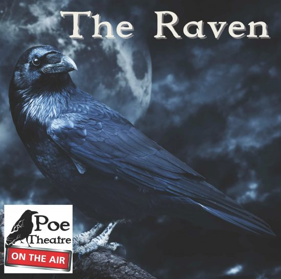 Audio Review: 'The Raven' by the Poe Theatre on the Air, Streaming on NPR