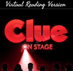 Theatre Review: 'Clue,' Virtual Reading from City of Fairfax Theatre Company