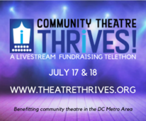 Theatre News: 'Community Theatre Thrives' Telethon To Provide Critical Support To Regional Theatre Companies