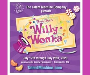 "Theatre News: This July the Talent Machine Company Proudly Presents -""Willy Wonka""."