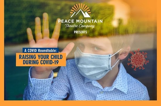 Theatre News: Peace Mountain Theatre Company Presents a COVID Roundtable November 15, 2020