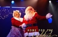 Theatre News: HOME FOR THE HOLIDAYS at Toby's A musical celebration of the season!