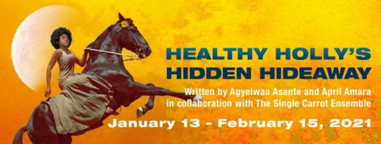 Theatre Review: 'Healthy Holly's Hidden Hideaway' by Single Carrot Theatre
