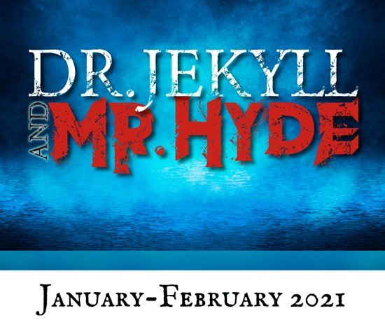 Theatre News: The Washington County Playhouse Dinner Theater presents Dr. Jekyll & Mr. Hyde