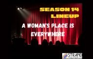 News: Strand Theatre Announces Its 14th Season, A Woman's Place is Everywhere