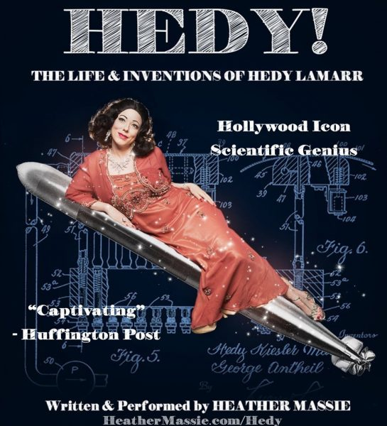 News: 'HEDY! The Life & Inventions of Hedy Lamarr' Comes to The State Theater of Havre de Grace