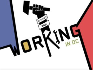 News: Working in DC Celebrates Labor While Setting Out to Reimagine Theatre with 'Working, A Musical'